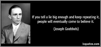 Image result for joseph goebbels the lie
