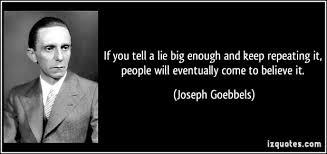 Image result for joseph goebbels the lie